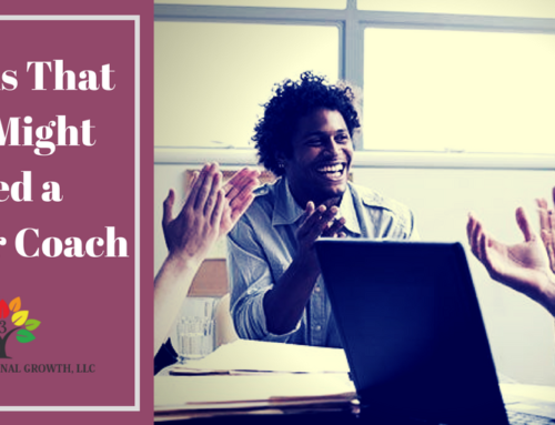 5 Signs That You May Need a Career Coach in Rancho Cucamonga